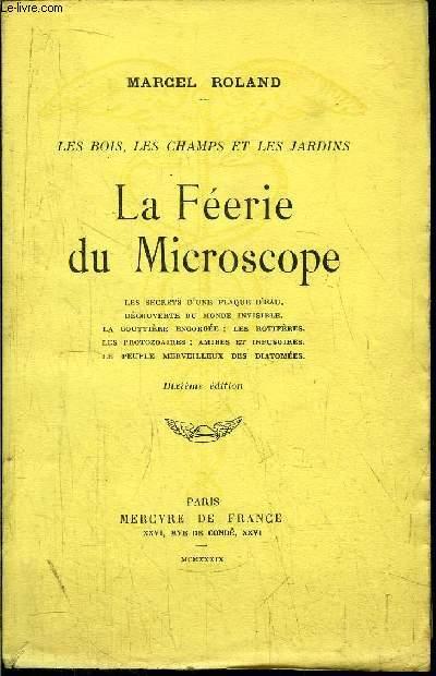 LA FEERIE DU MICROSCOPE
