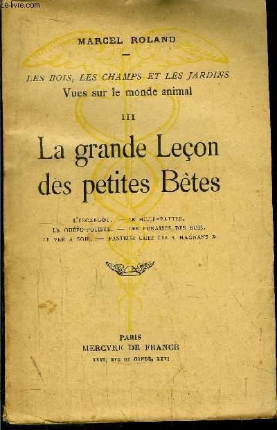 LA GRANDE LECON DES PETITES BETES - TOME III
