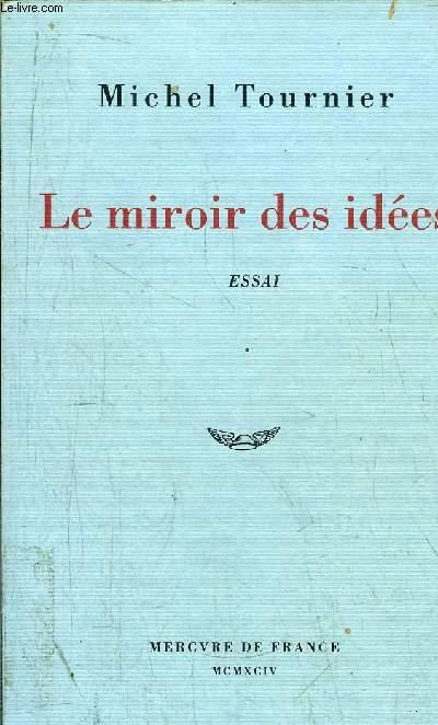 LE MIROIR DES IDEES