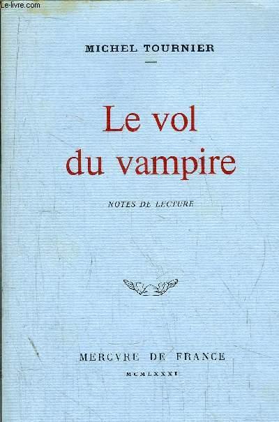 LE VOL DU VAMPIRE - NOTE DE LECTURE