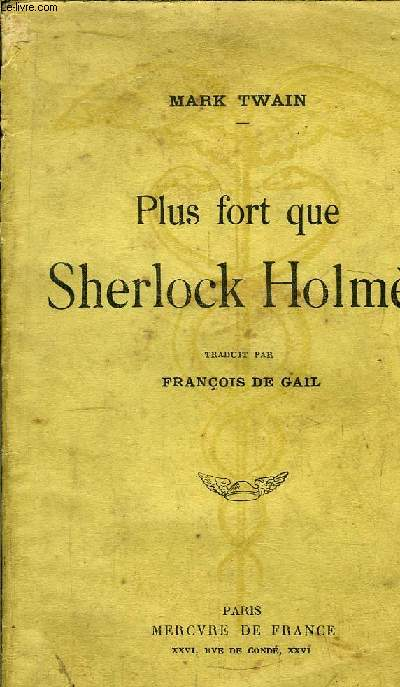 PLUS FORT QUE SHERLOCK HOLMES