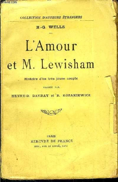 L'AMOUR ET M. LEWISHAM - HISTOIRE D'UN TRES JEUNE COUPLE