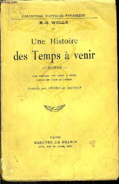 UNE HISTOIRE DES TEMPS A VENIR