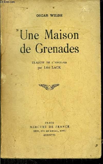 UNE MAISON DE GRENADES