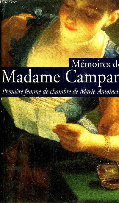 MEMOIRES DE MADAME CAMPAN - PREMEIERE DE CHAMBRE DE MARIE-ANTOINETTE