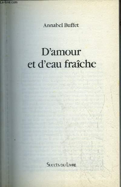 D'AMOUR ET D'EAU FRAICHE