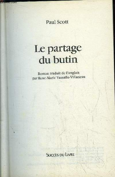 LE PARTAGE DU BUTIN