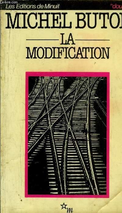 LA MODIFICATION - SUVI DE LA REALISME MYTHOLOGIQUE PAR MICHEL LEIRIS - COLLECTION