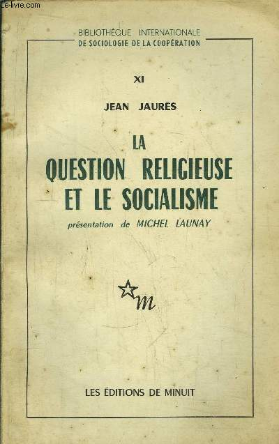 LA QUESTION RELIGIEUSE ET LE SOCIALISME