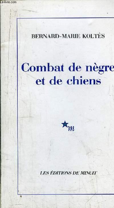 COMBAT DE NEGRE ET DE CHIENS