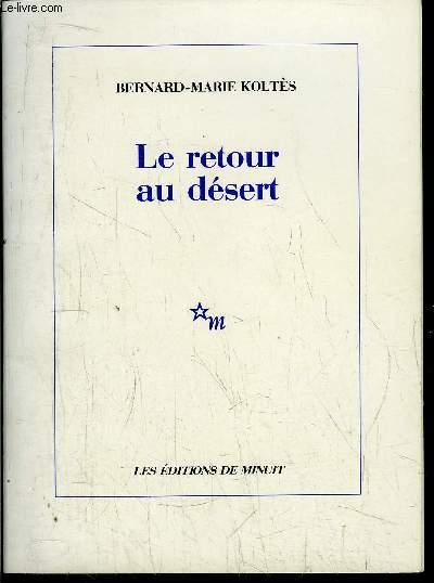 LE RETOUR AU DESERT