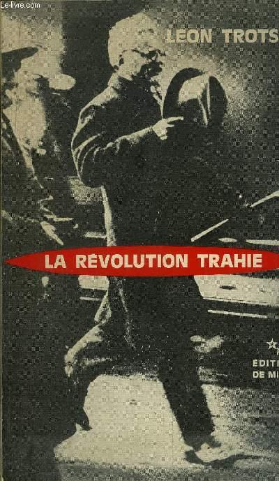 LA REVOLUTION TRAHIE