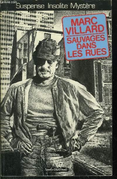 SAUVAGES DANS LES RUES - COLLECTION