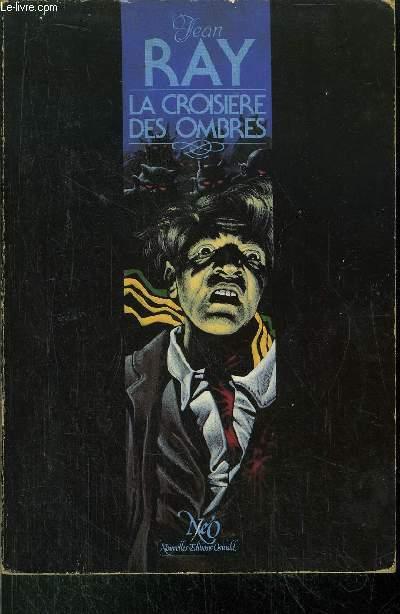 LA CROISIERE DES OMBRES- COLLECTION