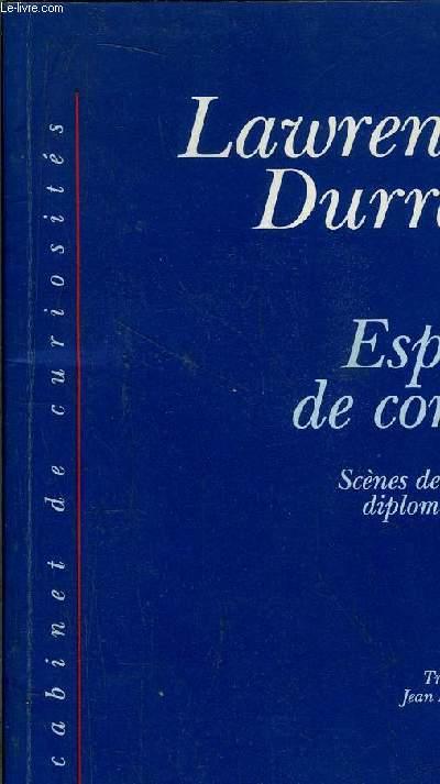 ESPRIT DE CORPS - SCENES DE LA VIE DIPLOMATIQUE