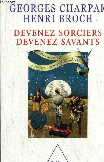 DEVENEZ SORCIERS DEVENEZ SAVANTS