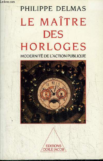 LE MAITRE DES HORLOGES - MODERNITE DE L'ACTION PUBLIQUE