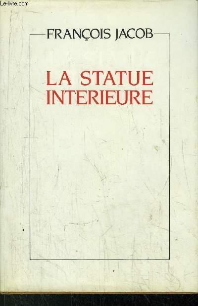 LA STATUE INTERIEURE