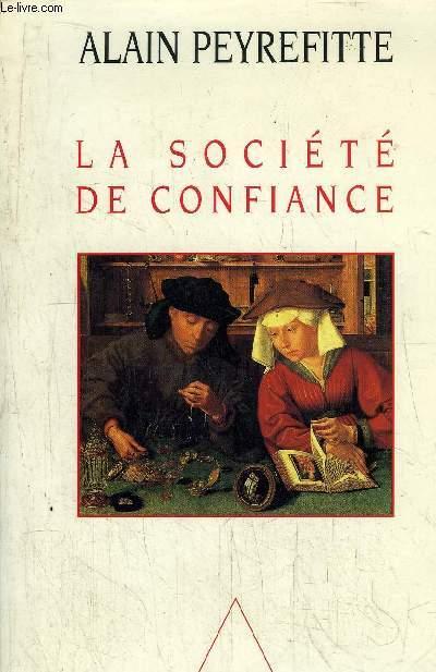 LA SOCIETE DE CONFIANCE