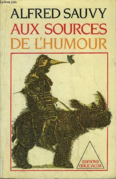 AUX SOURCES DE L'HUMOUR
