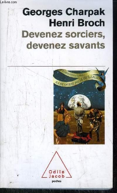 DEVENEZ SORCIERS, DEVENEZ SAVANTS - COLLECTION POCHES ODILE JACOB N°121