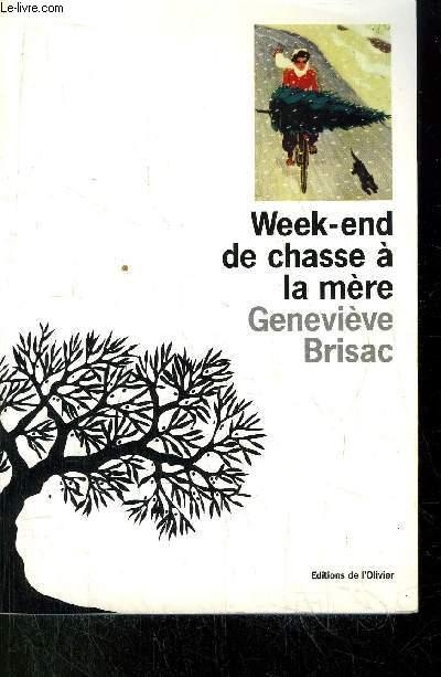 WEEK-END DE CHASSE A LA MERE