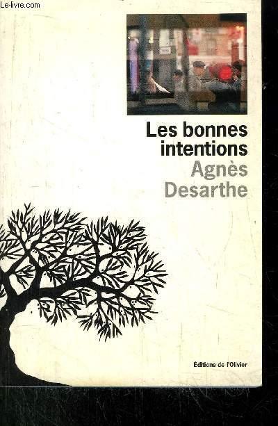 LES BONNES INTENTIONS