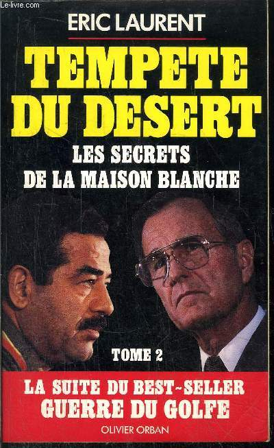 TEMPETE DU DESERT -TOME II- LES SECRETS DE LA MAISON BLANCHE