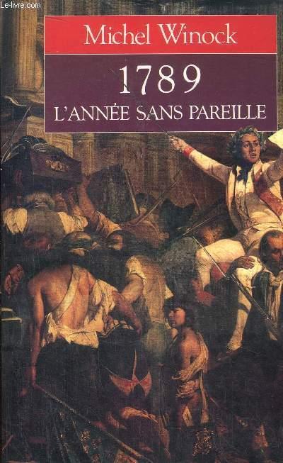 1789 L'ANNEE SANS PAREILLE