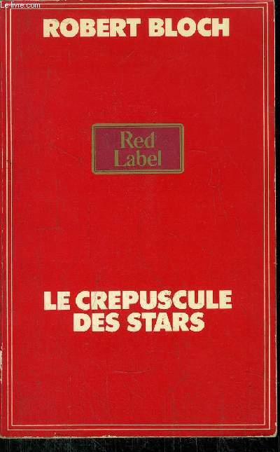 LE CREPUSCULE DES STARS - COLLECTION RED LABEL