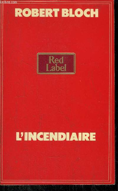 L'INCENDIAIRE - COLLECTION RED LABEL