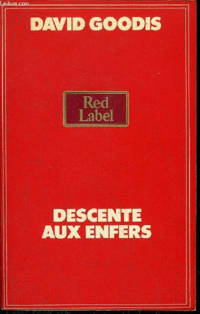 DESCENTE AUX ENFERS - COLLECTION RED LABEL