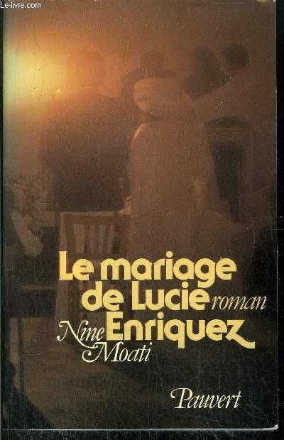 LE MARIAGE DE LUCIE ENRIQUEZ