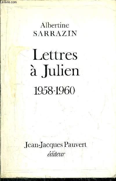 LETTRES A JULIEN 1958-1960