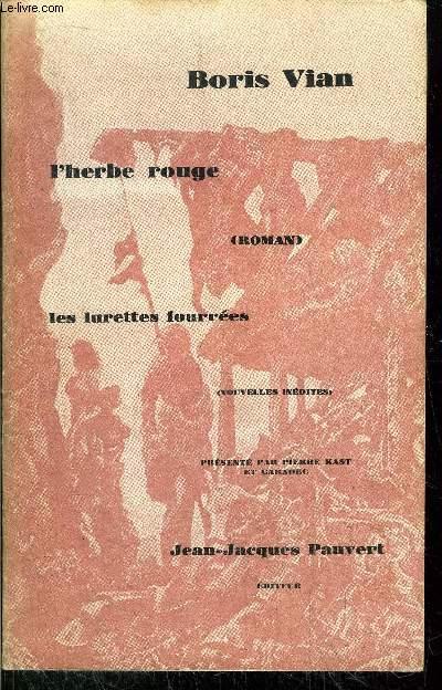 L'HERBE ROUGE - LES LURETTES FOURREES