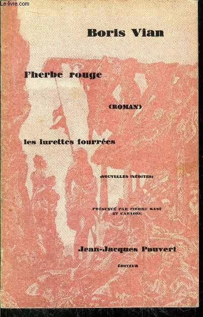 L'HERBE ROUGE - LES LUNETTES FOURREES