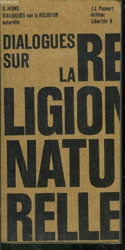 DIALOGUES SUR LA RELIGION NATURELLE - COLLECTION LIBERTE N°9