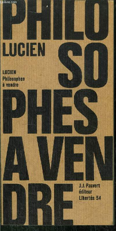 PHILOSOPHES A VENDRE - COLLECTION LIBERTES N°34