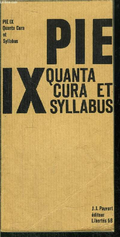 PIE IX QUANTA CURA ET SYLLABUS - COLLECTION LIBERTES N°58