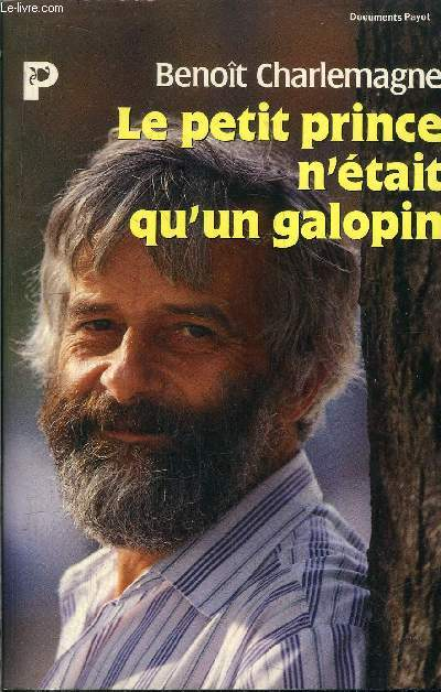 LE PETIT PRINCE N'ETAIT QU'UN GALOPIN