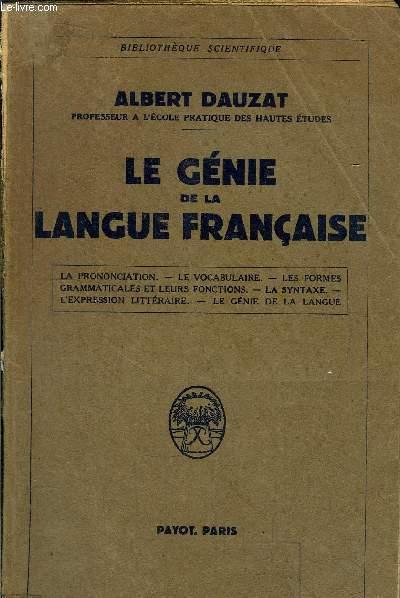 LE GENIE DE LA LANGUE FRANCAISE