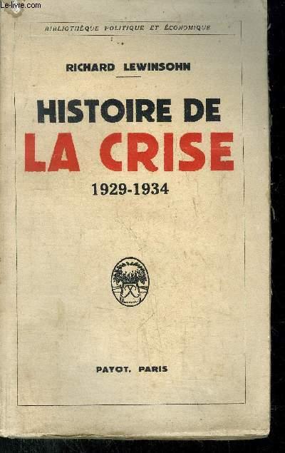 HISTOIRE DE LA CRISE 1929-1934