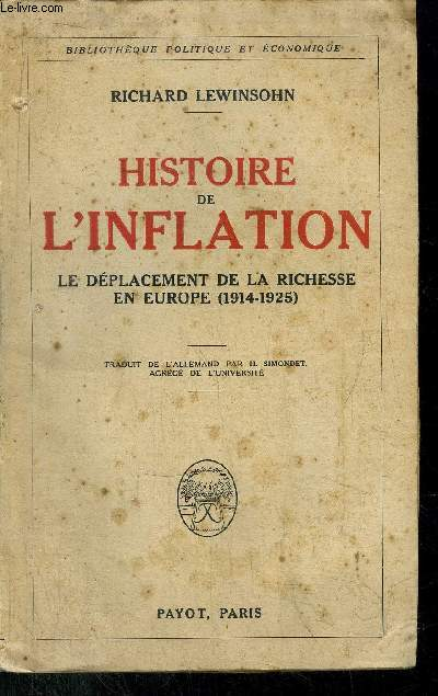 HISTOIRE DE L'INFLATION - LE DEPLACEMENT DE LA RICHESSE EN EUROPE (1914-1925)