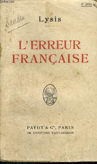 L'ERREUR FRANCAISE