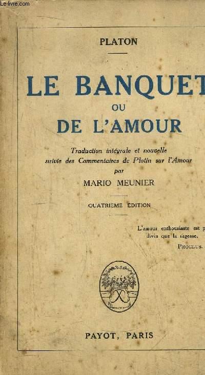 LE BANQUET OU DE L'AMOUR