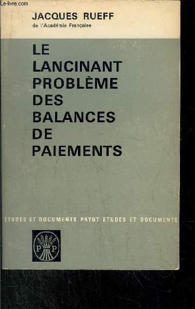LE LANCINANT PROBLEME DES BALANCES DE PAIEMENTS