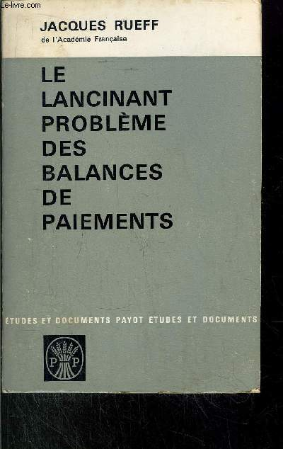 LE LANCINANT PROBLEME DES BALANCES PAIEMENTS
