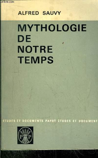 MYTHOLOGIE DE NOTRE TEMPS