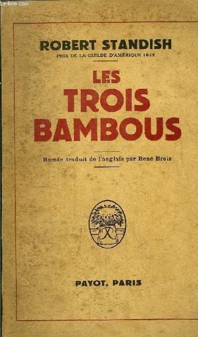 LES TROIS BAMBOUS