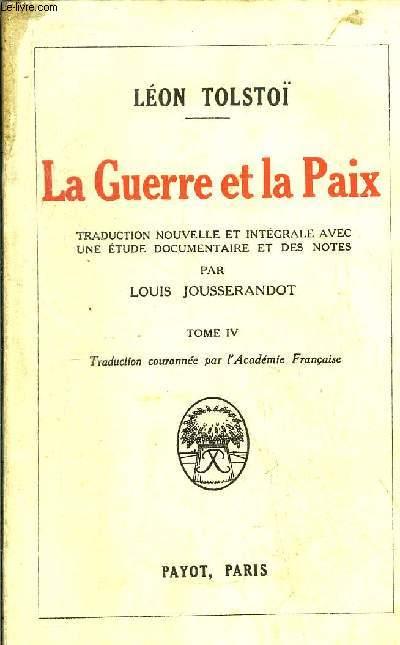 LA GUERRE ET LA PAIX - TOME IV